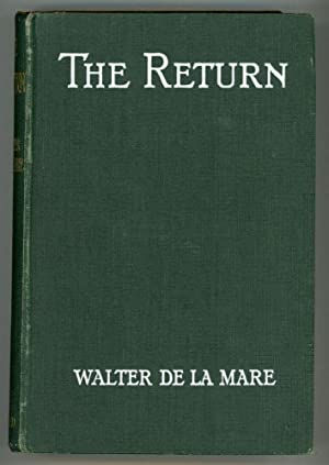 THE RETURN .: De la Mare, Walter