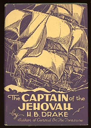 THE CAPTAIN OF THE JEHOVAH .: Drake, H[enry] B[urgess]