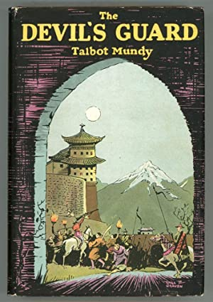 THE DEVIL'S GUARD: Mundy, Talbot (pseudonym of William Lancaster Gribbon)