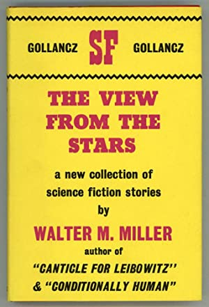 THE VIEW FROM THE STARS: Miller, Walter M., Jr.