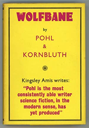 WOLFBANE: Kornbluth, C[yril] M. and Frederik Pohl
