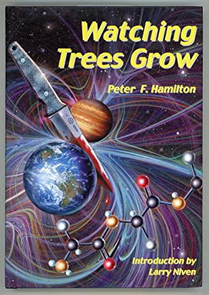 WATCHING TREES GROW .: Hamilton, Peter F.
