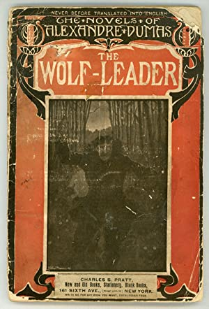 THE WOLF-LEADER. Newly translated by Alfred Allinson.: Dumas, Alexandre