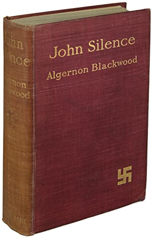 JOHN SILENCE: PHYSICIAN EXTRAORDINARY: Blackwood, Algernon