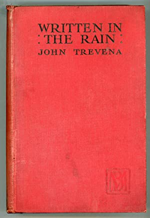 WRITTEN IN THE RAIN. By John Trevena [pseudonym] .