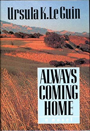 ALWAYS COMING HOME .: Le Guin, Ursula