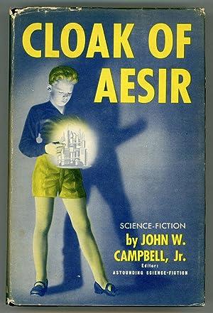 CLOAK OF AESIR: Campbell, John W.,