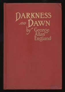 DARKNESS AND DAWN .: England, George Allan