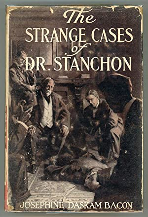 THE STRANGE CASES OF DR. STANCHON .