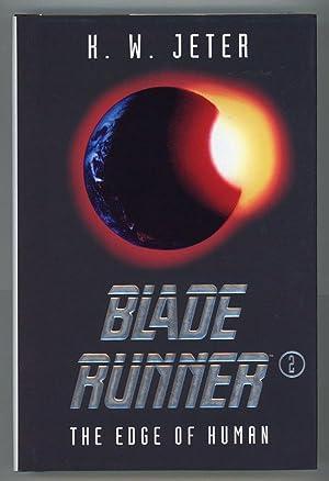 BLADE RUNNER 2: THE EDGE OF HUMAN: Jeter, K. W.