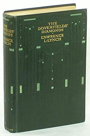 THE DOVERFIELDS' DIAMONDS: THE GREAT GEM MYSTERY. By Lawrence L. Lynch [pseudonym] .: Van ...