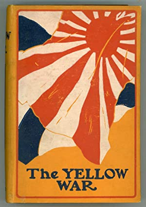 THE YELLOW WAR .