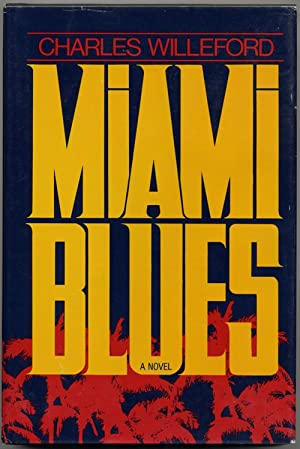 MIAMI BLUES: Willeford, Charles