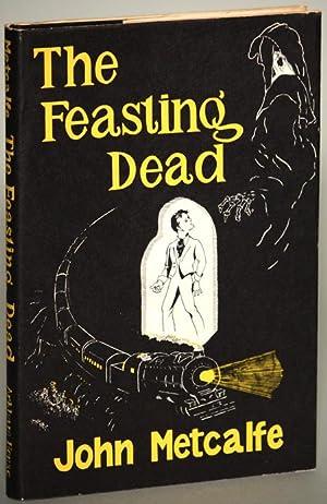 THE FEASTING DEAD: Metcalfe, John