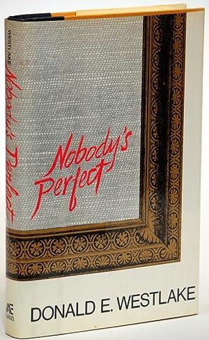 NOBODY'S PERFECT: Westlake, Donald E.
