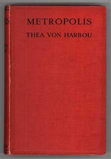 METROPOLIS .: Harbou, Thea von