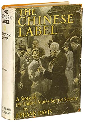 THE CHINESE LABEL: Davis, J. Frank [James Francis]