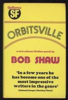 ORBITSVILLE: Shaw, Bob