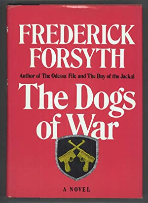 THE DOGS OF WAR: Forsyth, Frederick