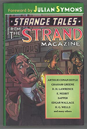 STRANGE TALES FROM THE STRAND. Selected and Introduced by Jack Adrian. Foreword by Julian Symons