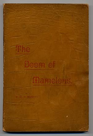 THE DOOM OF MAMELONS: A LEGEND OF THE SAGUENAY: Murray, W[illiam] H[enry] H[arrison]