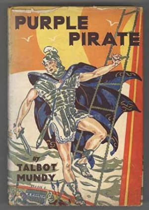 PURPLE PIRATE: Mundy, Talbot (pseudonym of William Lancaster Gribbon)