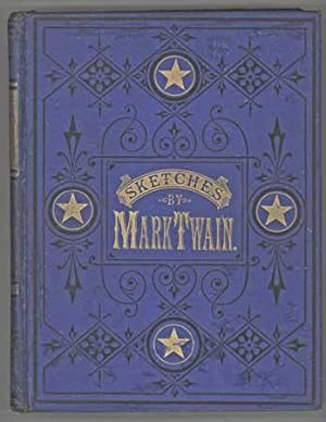 MARK TWAIN'S SKETCHES, NEW AND OLD. NOW FIRST PUBLISHED IN COMPLETE FORM. Sold Only by ...