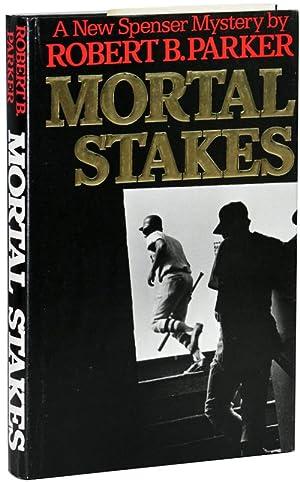 MORTAL STAKES: Parker, Robert B.