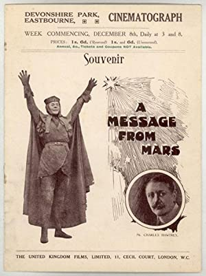 MR. CHARLES HAWTREY IN A CINEMATOGRAPH VERSION OF A MESSAGE FROM MARS by Richard Ganthony . Adapted...