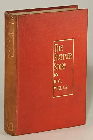 THE PLATTNER STORY AND OTHERS: Wells, H[erbert] G[eorge]