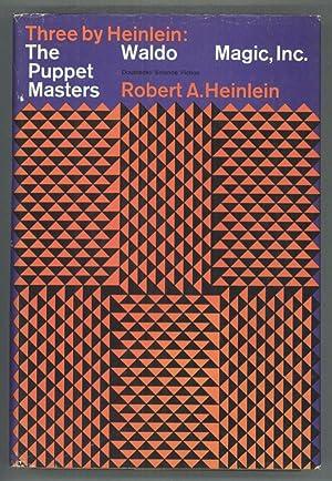 THREE BY HEINLEIN .: Heinlein, Robert A[nson]