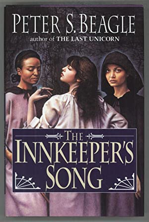 THE INNKEEPER'S SONG .: Beagle, Peter S[oyer]