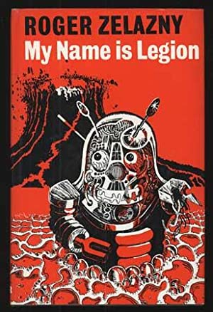 MY NAME IS LEGION: Zelazny, Roger