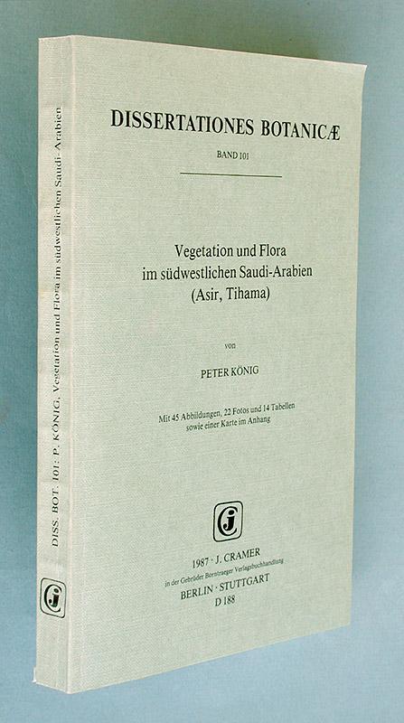 Vegetation und Flora im südwestlichen Saudi-Arabien (Asir,: König, Peter: