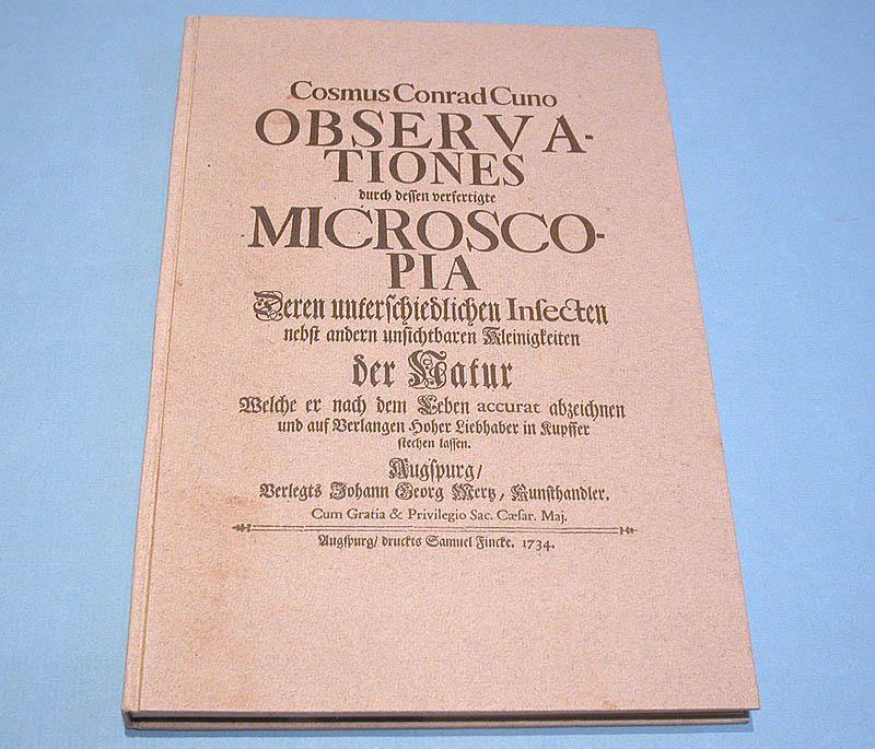 Observationes durch dessen verfertigte Microscopia deren unterschiedlichsten: Cuno, Cosmus Conrad: