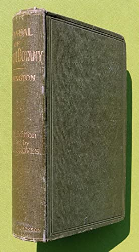 Manual of British Botany containing the flowering plants and ferns according to the natural orders....