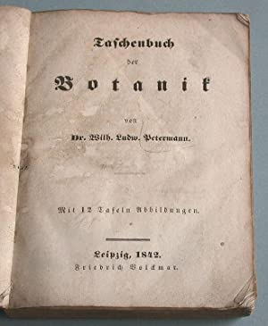 Taschenbuch der Botanik.: Petermann, Dr. Wilh. Ludw.: