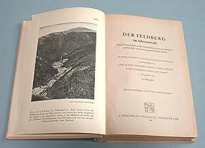 Der Feldberg im Schwarzwald. Naturwissenschaftliche, landwirtschaftliche, forstwirtschaftliche, ...