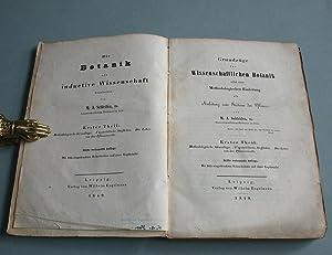 Grundzüge der wissenschaftlichen Botanik nebst einer Methodologischen Einleitung als Anleitung...