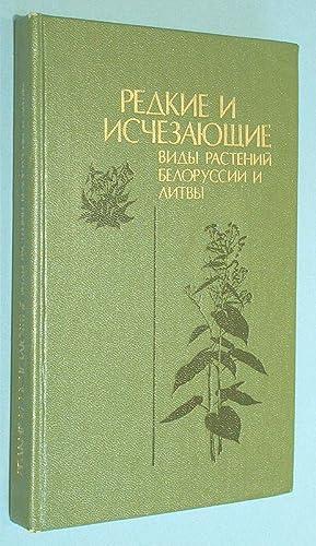 Seltene und aussterbende Pflanzenarten in Weißrussland und Litauen.: Wissenschaftsakademie ...