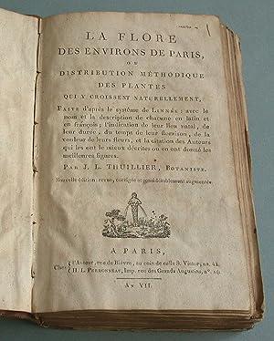Flore des environs de Paris, ou distribution methodique des plantes qui y croissent naturellement: ...
