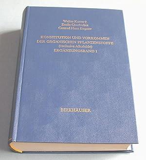 Konstitution und Vorkommen der organischen Pflanzenstoffe (exklusive Alkaloide). Ergä...