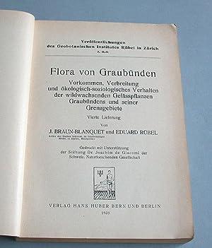 Flora von Graubünden. 4. Lieferung.: Braun-Blanquet, J. und Eduard R�bel: