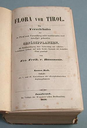 Flora von Tirol. 3 Teile (alles) in einem Band.: Hausmann (zu Stetten), Franz von, Lanegg Freiherr ...