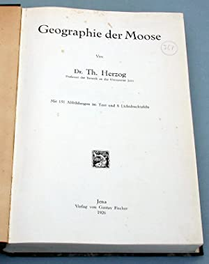 Geographie der Moose.: Herzog, Dr. Th.: