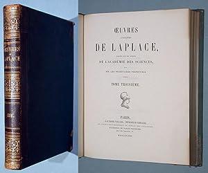 Traite de Mecanique Celeste, Tome Troisieme. Oeuvres de Laplace, Tome Troisieme.: Laplace, ...