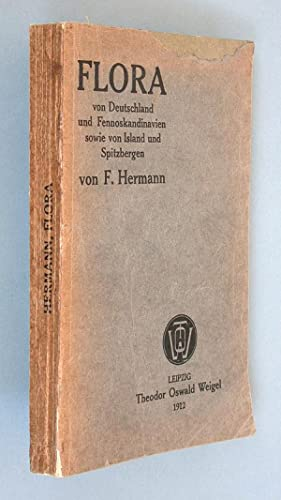 Flora von Deutschland und Fennoskandinavien sowie von Island und Spitzbergen.: Hermann, F(riedrich)...