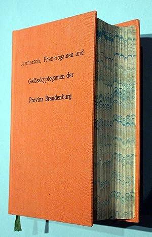 Flora der Provinz Brandenburg, der Altmark und des Herzogthums Magdeburg. Aufzählung und ...