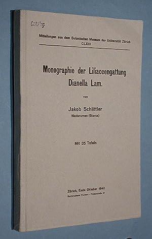 Monographie der Liliaceengattung Dianella Lam.: Schlittler, Jakob: