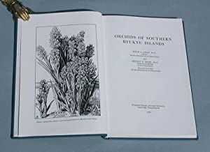 Orchids of Southern Ryukyu Islands.: Garay, Leslie A. and Herman R. Sweet: